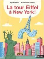 La tour Eiffel à New York ! livre et avis lecture