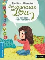 livre Les animaux de Lou - Tu es super, Petit Hamster ! avis de lecteur