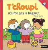 livre T'choupi n'aime pas la bagarre avis de lecture