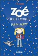 Zoe tout court soiree pyjama livre avis lecture